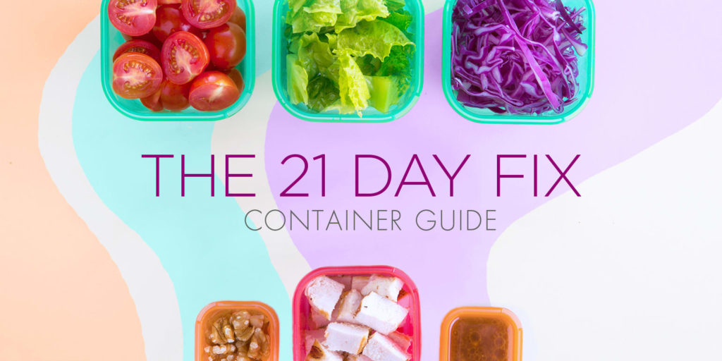 Understanding 21 Day Fix Containers